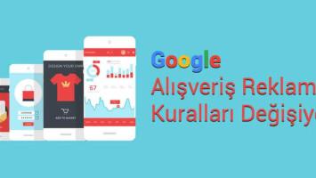 Google Merchant Reklam Kuralları Değişti