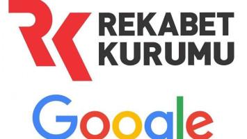 Google ile Rekabet Kurulu Toplantısı Sonuçlandı !